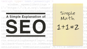 a simple explanation of SEO